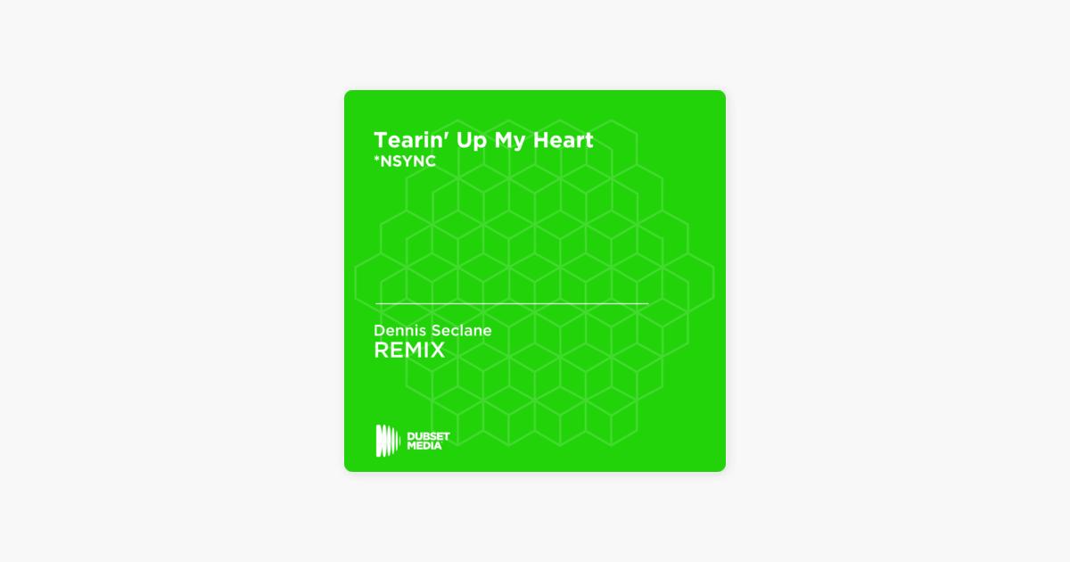 """""""Tearin' Up My Heart (Dennis Seclane Unofficial Remix) [*NSYNC] - Single"""" von Dennis Seclane bei AppleMusic"""