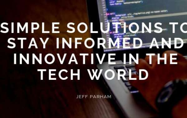 Simple Solutions to Stay Informed and Innovative in the Tech World